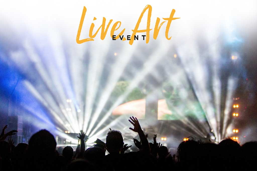 Live.Art Event - More to come!